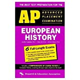 img - for AP European History (REA) - The Best Test Prep for the Advanced Placement Exam (Advanced Placement (AP) Test Preparation) book / textbook / text book