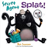 Rob Scotton Secret Agent Splat! (Splat the Cat)