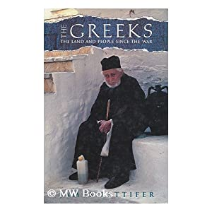 The Greeks: A Land and People Since the War