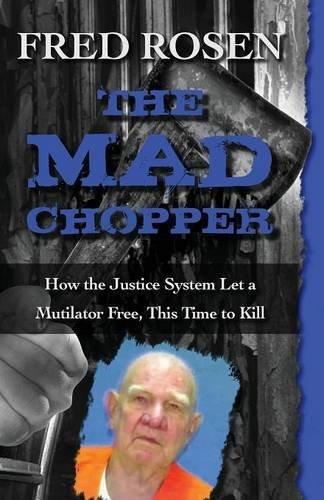 The Mad Chopper by Fred Rosen (2015-07-01) (The Mad Chopper compare prices)