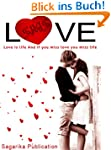 Love SMS : Love is Life. and if you m...