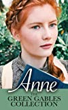 Anne: The Green Gables Collection (12 Books, including Anne of Green Gables, Anne of Avonlea, and Exclusive Bonus Features)