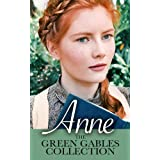 Anne: The Green Gables Collection (12 Books, including Anne of Green Gables, Anne of Avonlea, and Exclusive Bonus Features) ~ Lucy Maud Montgomery