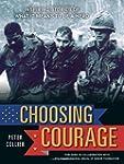 Choosing Courage: Inspiring Stories o...