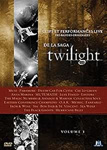 Clips et performances live des bandes originales de la saga Twilight - Volume I