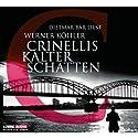 Crinellis kalter Schatten Hörbuch von Werner Köhler Gesprochen von: Dietmar Bär