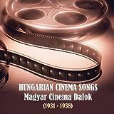 Szeretem A Kertet, Mely A Házad El?tt Virul (Music from the Motion Picture: Iglói Diákok (1934))
