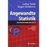 Angewandte Statistik: Methodensammlung mit Rvon &#34;Lothar Sachs&#34;