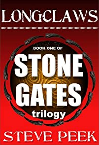 (FREE on 7/30) Longclaws: Stone Gates Trilogy by Steve Peek - http://eBooksHabit.com