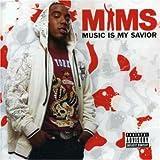 echange, troc Mims - Music Is My Savior