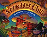 Armadilly Chili (Albert Whitman Prairie Books) (0807504580) by Ketteman, Helen