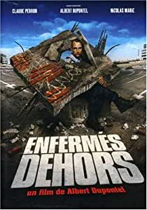 Enferme Dhors: Locked Out
