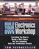 Build Your Own Electronics Workshop (Tab Electronics Technician Library) - 0071447245