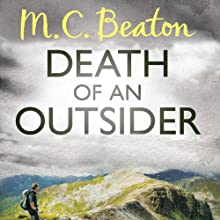 Death of an Outsider: Hamish Macbeth, Book 3 (       UNABRIDGED) by M. C. Beaton Narrated by David Monteath