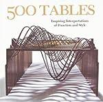 500 Tables: Inspiring Interpretations...