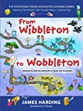 From Wibbleton to Wobbleton: Adventures with the Elements of Music and Movement (The Pentatonic Press Integrated Learning Series)