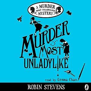 Murder Most Unladylike Audiobook