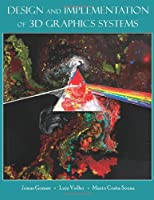 Design and Implementation of 3D Graphics Systems Front Cover