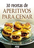 img - for 30 recetas de aperitivos para cenar (Spanish Edition) book / textbook / text book