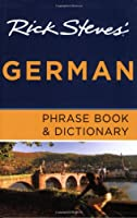 Rick Steves' German Phrase Book and Dictionary from Avalon Travel Publishing