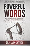 img - for Powerful Words: Discover Your Secret Language for Personal Success and Maximizing Impact Through Emotional Connections book / textbook / text book