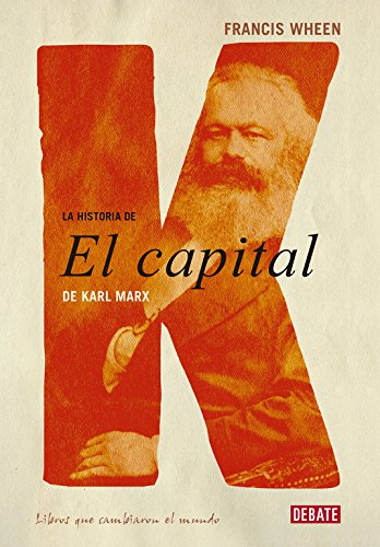 La historia de El Capital de Karl Marx (10 LIBROS QUE CAMBIARON EL MUNDO)