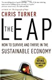 By Chris Turner - The Leap: How to Survive and Thrive in the Sustainable Economy