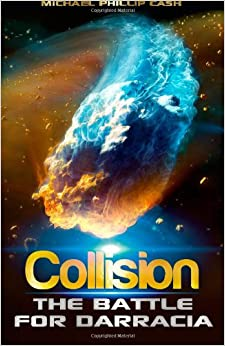 Collision: The Battle for Darracia