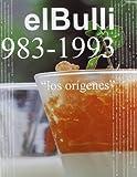 El Bulli 1983-1993 (Spanish Edition)