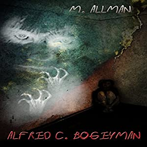 Alfred C. Bogeyman Audiobook