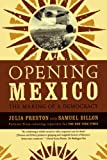 Opening Mexico: The Making of a Democracy (0374529647) by Julia Preston
