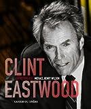 echange, troc Michael Henry Wilson - Clint Eastwood