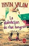 MAL�DICTION DU CHAT HONGROIS (LA)