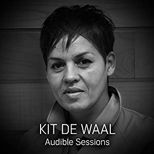FREE: Audible Sessions with Kit de Waal Speech