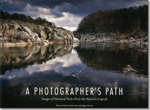 Photographer's Path: Images Of National Parks Near The Nation's Capital