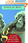 Good Natured: The Origins of Right an...