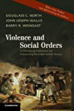 img - for Violence and Social Orders: A Conceptual Framework for Interpreting Recorded Human History book / textbook / text book