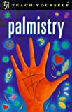 Palmistry (Teach Yourself) (0340705213) by Ray Douglas