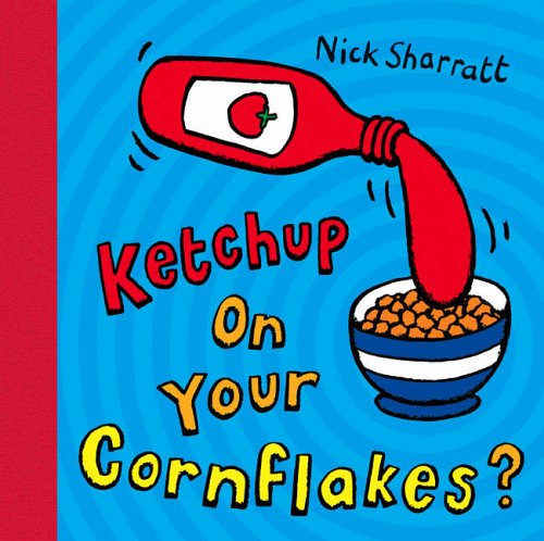 ketchup-on-your-cornflakes