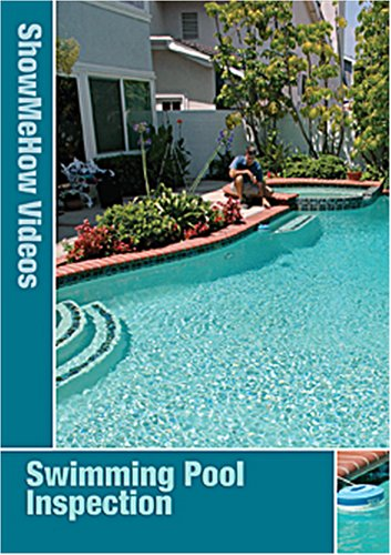Swimming Pool Inspection, Safety & Maintenance, Instructional Video, Show Me How Videos - DVD - Show Me How Videos - B000HWY65G - ISBN:B000HWY65G