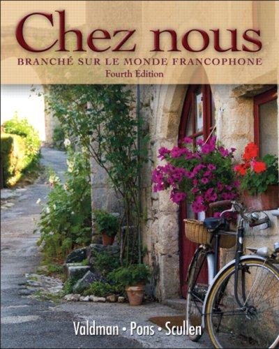 Chez nous: Branché sur le monde francophone (4th Edition)
