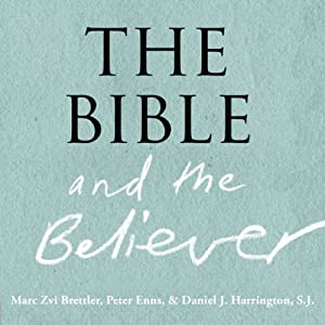 The Bible and the Believer Audiobook