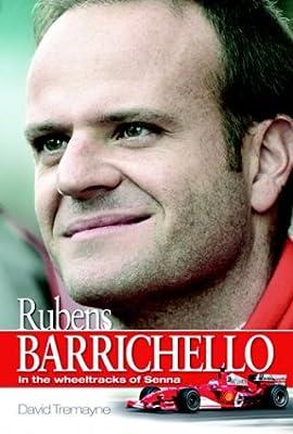 Rubens Barrichello: In the Wheel Tracks of Senna