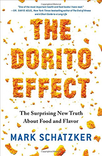 the-dorito-effect-the-surprising-new-truth-about-food-and-flavor