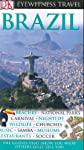 Brazil Eyewitness Travel Guide (Eyewitness Travel Guides)