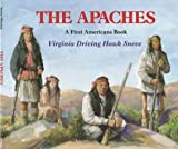 The Apaches (First Americans Books)