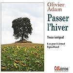Passer l'hiver | Olivier Adam