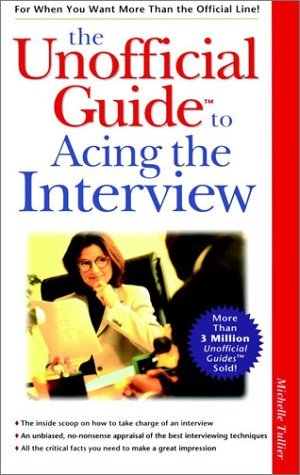 The Unofficial Guide to Acing the Interview PDF
