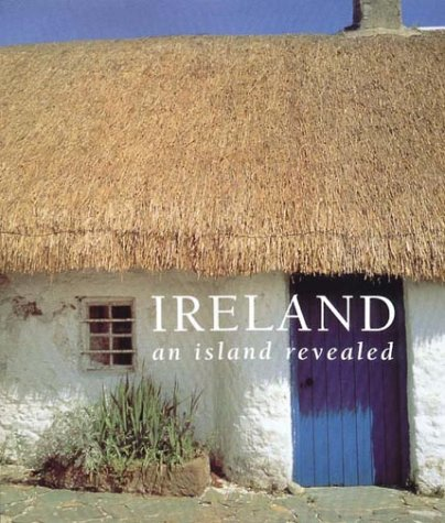 Ireland: An Island Revealed