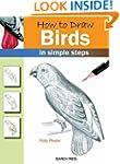 How to Draw: Birds (How to Draw (Sear...